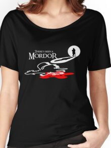 THERE'S BEEN A MORDOR Women's Relaxed Fit T-Shirt