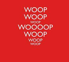 Keep Calm and WOOP WOOP WOOP T-Shirt