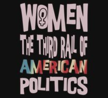 Women The Third Rail of US Politics 1 by boobs4victory