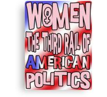 Women The Third Rail of US Politics 2 Canvas Print