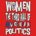 Women The Third Rail of US Politics 5 by boobs4victory