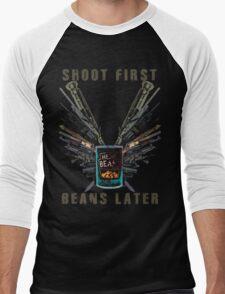 Shoot First. Beans Later. Men's Baseball ¾ T-Shirt