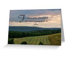 where your treasure is-Matthew 6:21 Greeting Card