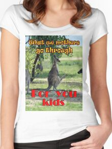 What we mothers go through Women's Fitted Scoop T-Shirt