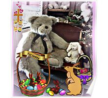 Teddy Gets An Easter Basket Poster