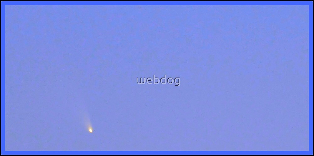 COMET PANSTARRS - BLUE SKY SHOT by webdog