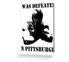 I Was Defeated, Bane: Grayscale Greeting Card