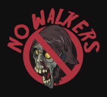 No Walkers by metacortex