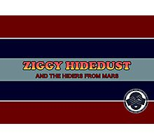 Ziggy Hidedust & The Hiders From Mars Photographic Print