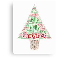 Happy Holly Jolly Christmas Therapy Canvas Print