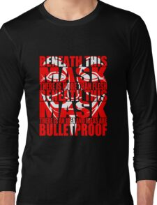 Ideas are bulletproof v.2 Long Sleeve T-Shirt
