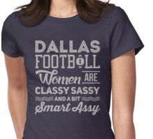 Dallas Sassy & Classy Womens Fitted T-Shirt