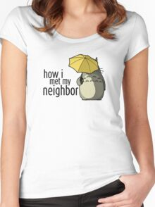 How I Met My Neighbor Women's Fitted Scoop T-Shirt