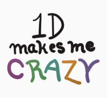 1D makes me crazy by Duckmuncher