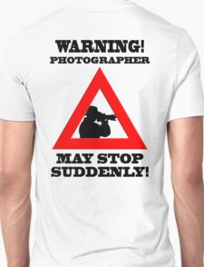 Warning! Photographer T-Shirt