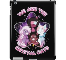 We are the Crystal Cats iPad Case/Skin