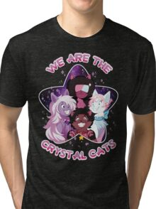We are the Crystal Cats Tri-blend T-Shirt