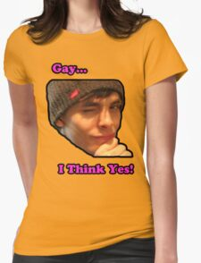 Gay... i think yes! Womens Fitted T-Shirt