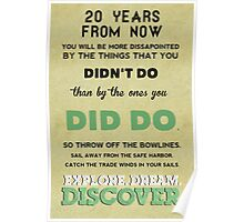 Explore. Dream. Discover. Poster