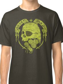 Never Say Die Classic T-Shirt