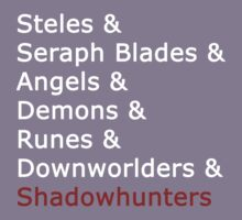 & Shadowhunters by TMIcommittee
