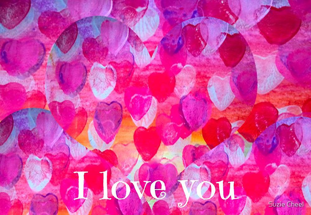 I Love You by Suzie Cheel