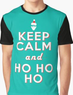 Keep calm Santa HO HO HO Graphic T-Shirt