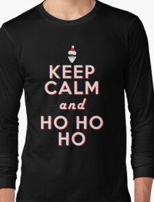 Keep calm Santa HO HO HO Long Sleeve T-Shirt