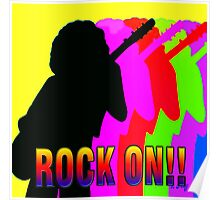 ROCK ON!! Poster