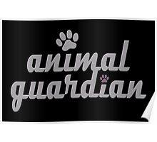 animal guardian - animal cruelty, vegan, activist, abuse Poster