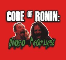 Workaholics - Code of Ronin : Undead Apocalypse (PCP Edition) by xnmex