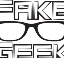 I'm A Fake Geek Girl Sticker