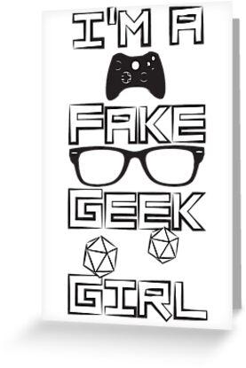 I'm A Fake Geek Girl by octopodillus