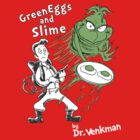 Green Eggs and Slime by Jerry Bennett