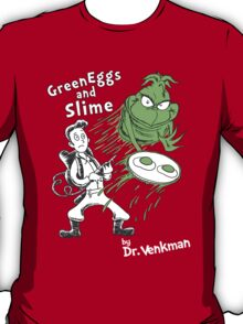 Green Eggs and Slime T-Shirt