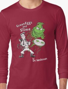 Green Eggs and Slime Long Sleeve T-Shirt
