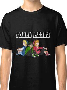 TOUGH GIRLS Classic T-Shirt