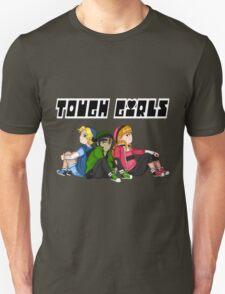 TOUGH GIRLS T-Shirt