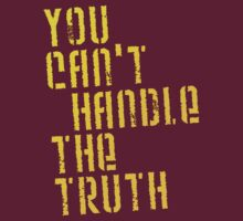 A Few Good Men - You Can't Handle The Truth by scatman