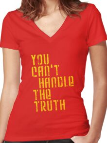 A Few Good Men - You Can't Handle The Truth Women's Fitted V-Neck T-Shirt