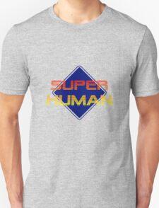 SUPER HUMAN 2013 Unisex T-Shirt