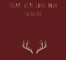 Sugar, We're Going Down by smallinfinities
