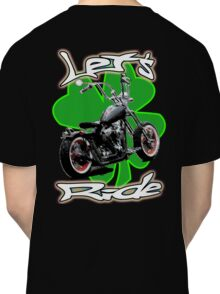 Let's Ride Saint Patty's Day Classic T-Shirt
