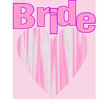 modern girly cute pink heart team bride Photographic Print
