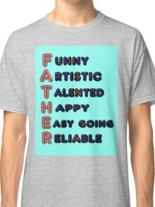 FATHER Classic T-Shirt