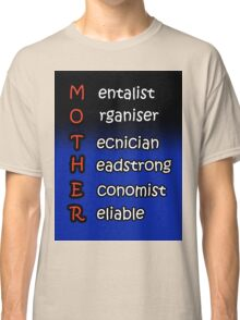 MOTHER Classic T-Shirt