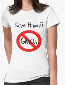 Save Hawai'i: NO GMOs Womens Fitted T-Shirt