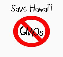 Save Hawai'i: NO GMOs Unisex T-Shirt