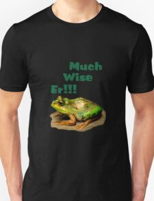 Much Wise Er!!! Tee Shirt and Stickers T-Shirt