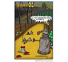 The Dalek Of OZ Photographic Print